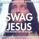 MIXTAPE 144 - SWAG JESUS XMAS