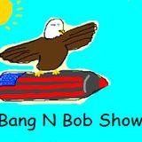 Bang n' Bob S1 E9