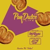 """The Pan Dulce Life"" With DJ Refresh - Episode 38 feat. All Day Ray"