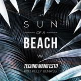 "TechnoManifesto.it podcast #013: ""Sun of a Beach"" - Pelly Benassi"