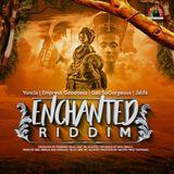 Enchanted Riddim (blue lava enterainment 2017) Mixed By SELEKTA MELLOJAH FANATIC OF RIDDIM