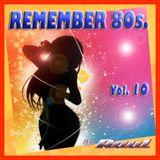 REMEMBER 80s. Vol. 10