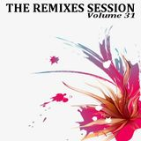The Remixes Session - Volume 31