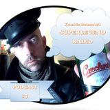 Frankie Delmane's SUPERLEGEND RADIO Podcast #7