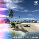 Baconwave #26 [Feat. Pursuing Paradise]