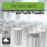 The Tool Crate - Episode: 4/28/2016