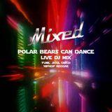 MIXED 002 - Polar Bears Can Dance