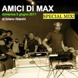 """""""Amici Di Max"""" special mix! live @ LaPalazzola june 5th, 2011"""