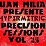 Juan Milian presente hypermetrics presicion sessions vol 25