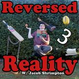 Reversed Reality: Episode 3