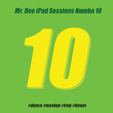 Mr. Dee - iPad Sessions Numba 10 (04/2013)