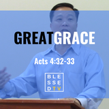 Blessed Sundays: Great Grace