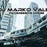 DJ MARKO VALEN - PROGRESSIVE HOUSE - GLOBAL EVOLUTION - BACK TO BACK RADIO
