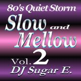 80's Slow Jams Vol.2 (1980 - 1989) - DJ Sugar E. (Full)