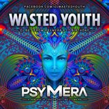 Wasted Youth - PSYMERA 1st Birthday @ Lightbox London