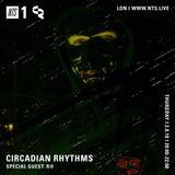 Circadian Rhythms w/ Last Japan & R@ - 2nd August 2018