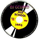 DJ GCUBED-Old School Jams