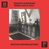 Residents in Residence: Rendez-vous w/ Felix 05-20-2020