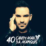 Candyman da Marquis: 40