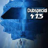 Dubspecial # 413