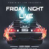 Friday Night Live Power107.1FM 8-18-17 pt3