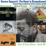 See's To Exist show - Horace Tapscott: The Giant is Reawakened (part 1) - show 66 - Dec. 2014