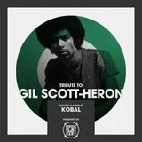 Tribute to GIL SCOTT-HERON - Selected by KOBAL