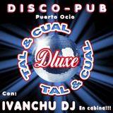 TAL & CUAL SESSION - IVANCHU DJ