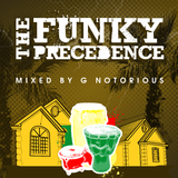 The Funky Precedence - G Notorious