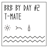 BRB by day #2 // T - Mate
