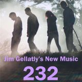 Jim Gellatly's New Music episode 232
