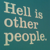 Hell=Other People