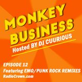 Monkey Business Episode 12 - RadioCrown.com (Emo Rock Remixes)