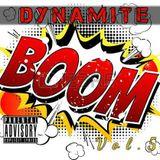 Dynamite Vol .5  The Way U Wine