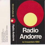 Une journée sur Radio Andorre - 3 novembre 1980
