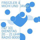 Freezler & Friends Nr. 101 – mit Michi und David