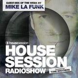 Housesession Radioshow #1008 feat. Mike La Funk (07.04.2017)