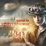 TRAVEL TO INFINITY'S ADVENTURE Episode #341