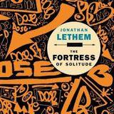 Književni mixtape - Tvrđava samoće Jonathana Lethema