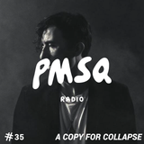 Show #35 w/ A COPY FOR COLLAPSE