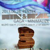 Min & Mal - Live @ Club Wave Velence 2013.06.28.