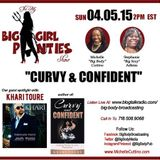 The My Big Girl Panties Show with Khari Toure