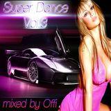 Super Dance vol.3 - mixed by Offi