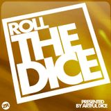 """""""Roll The Dice - Podcast"""" (by Artful Dice) [Episode 4] [Aired On Strom:Kraft Radio]"""