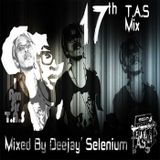 17th T.A.S Mix Mixed By Deejay Selenium