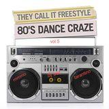 FREESTYLE DANCE 80'S vol 5