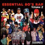 Essential 80's Rap Vol. 2