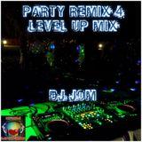 Party Remix 4 Level Up Mix