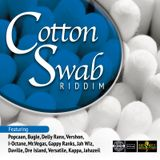 COTTON SWAB RIDDIM - PRODUCED BY PURE MUSIC - MIXED BY NINO BROWNE