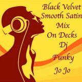 BLACK VELVET SMOOTH SATIN MIX (November 2014)